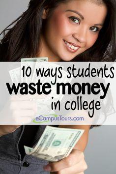 10 ways students waste money in college #college #money