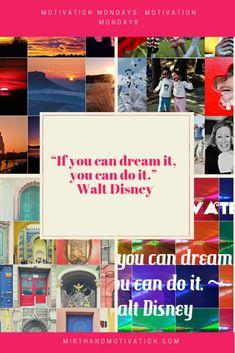 Motivation Mondays | Mirth and Motivation #motivationmonday #motivation #motivationalquotes Motivation Positive, Monday Motivation, Disney Trips, Walt Disney, Live Your Truth, Development Quotes, Disney World Tips And Tricks, Inspirational Books, Parenting Advice