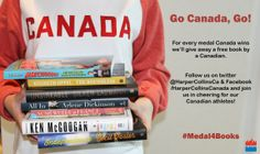 We're giving away a book for every medal won by Team Canada! Follow the hashtag #Medal4Books on twitter @HarperCollins Canada.