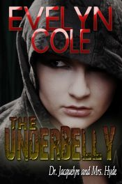 The Underbelly by Evelyn Cole - OnlineBookClub.org Book of the Day! @OnlineBookClub