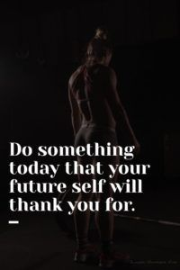 Do something today that your future self will thank you for. | www.simplebeautifullife.net
