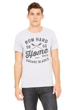 Row Hard Or Go Home T-shirt - Square Blades Clothing  - 3