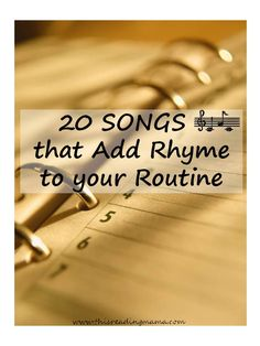 20 Songs that Add Rhyme to your Routine - This Reading Mama