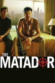 Watch The Matador   Download The Matador   The Matador Full Movie   The Matador Stream   http://tvmoviecollection.blogspot.co.id   The Matador_in HD-1080p   The Matador_in HD-1080p