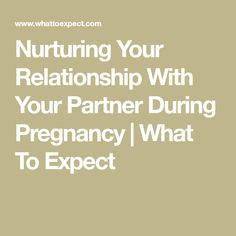 Keeping your relationship strong and the romance alive while you're pregnant can be challenging, but it's ultra important. Here are some tips for how to make the two of you a priority while you're preparing for baby. Preparing For Baby, Pregnancy Info, Strong Relationship