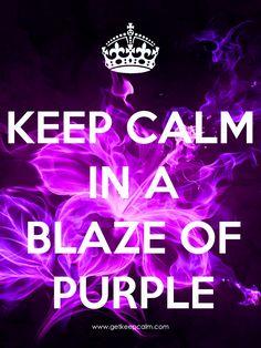 KEEP CALM in a BLAZE OF PURPLE by IEC