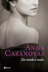 LIBREANDO CON CRISTINA PARDO: Libro de Anna Casanovas, Sin Miedo a Nada.