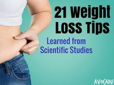 The weight loss industry is full of myths and misconceptions. That's why we have compiled some of the best weight loss tips learned from scientific studies.