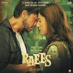 O Zaalima! Shahrukh Khan And Mahira Khan Sizzle In New 'Raees' Poster ( 'रईस' शाहरुख खान की फिल्म का नया पोस्टर)
