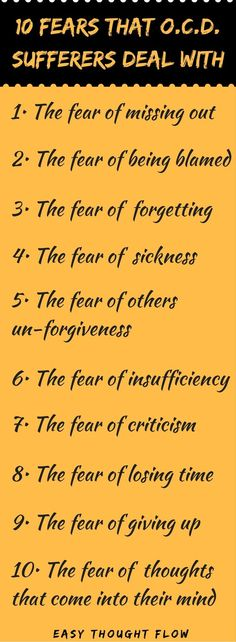 TEN FEARS THAT O.C.D. SUFFERERS DEAL WITH