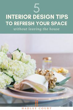 Top 5 Interior Design Ideas to Refresh Your Space Without Leaving Home | Are you working from home and have a little more free time? Going stir crazy at home? Take this time to refresh your home decor without having to shop or leave the house with our 5 tips. Spruce up your home office or redesign your space. #homeofficeideas #entryway #decoratingideas