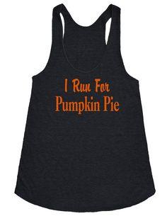 Adult Halloween shirt. Black I Run For Pumpkin Pie Tank.Halloween workout shirt.American Apparel Women tank tops.Running tank top