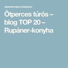 Ötperces túrós – blog TOP 20 – Rupáner-konyha