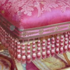 Passementerie detail on ottoman. it is all in the details and trim Couleur Fuchsia, Chateau Versailles, Rose House, Palace, Rose Colored Glasses, Mosaic Diy, Sons Birthday, Passementerie, Ottoman