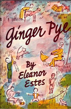 Eleanor Estes' book with a lovely cover by Ardizzone.