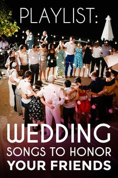 Playlist: Songs To Honor Your Friends « A Practical Wedding: Blog Ideas for the Modern Wedding, Plus Marriage