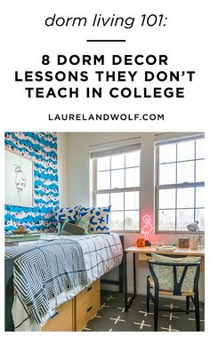 Let's face it — no one's dream room is a dorm. But sharing cramped living quarters with a pair of twin beds and a roommate you barely know is as essential a college experience as pulling an all-nighter. These 8 dorm decor lessons will get you prepared for whatever dorm room living will throw at you.