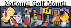 August is National Golf Month...