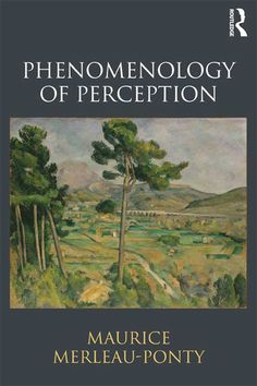 Phenomenology of Perception: Maurice Merleau-Ponty, Donald Landes, Taylor Carman: 9780415834339: Amazon.com: Books