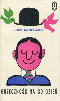 """""""Grzeczność na co dzień"""" Jan Kamyczek Cover by Jerzy Flisak Book series Seria Kieszonkowa Iskier Published by Wydawnictwo Iskry 1972"""