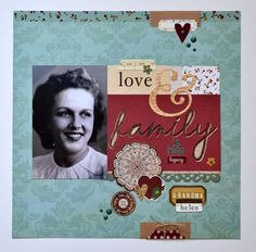 Love & Family - Scrapbook.com - Made with the Simple Stories Legacy collection.