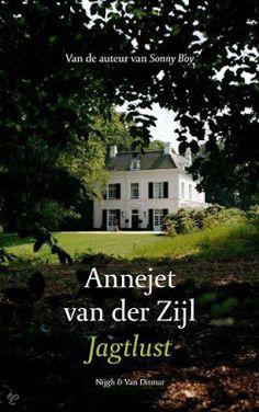 MIJN BOEKENKAST: Annejet van der Zijl - Jagtlust : hoe in een Goois buitenhuis de wereld open ging. zie: http://mijnboekenkast.blogspot.nl/2015/09/annejet-van-der-zijl-jagtlust.html