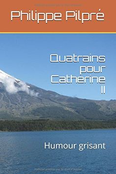 Quatrains pour Catherine II: Humour grisant en ligne E Books, Recorded Books, Online Library, Friends Show, Audiobooks, I Am Awesome, Download, Humor, Fishing Line