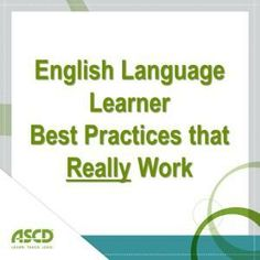 English Language Learner (ELL) best practices that REALLY work. Excellent resource for general ed and #ELL teachers! #ESL