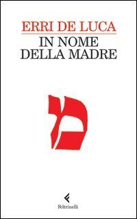 Intervista a Erri De Luca: In nome della madre | Le Nuove Mamme