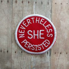 Nevertheless She Persisted Patch, Embroidered Canvas with Choice of Finding and Color, Feminist Badge, Elizabeth Warren Fan, Made in USA Cool Patches, Pin And Patches, Iron On Patches, Sew On Patches, Elizabeth Warren, Barrette, Nevertheless She Persisted, Embroidery Patches, White Embroidery