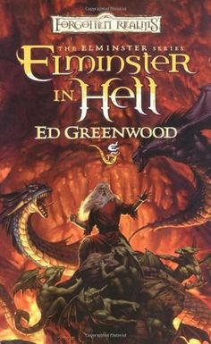 Elminster in Hell (Elminster, book 4) by Ed Greenwood