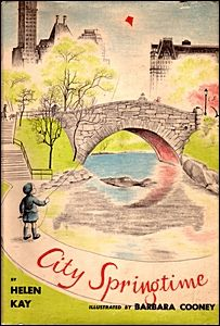 City Springtime, written by Helen Kay, illustrated by Barbara Cooney