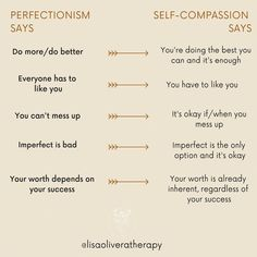 "Lisa Olivera, LMFT on Instagram: ""Self-compassion does what we *think* perfectionism does: it allows us to be enough as we are. While perfectionism leaves us striving for…"" #PsychologyPsicologia"