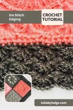 Iris Stitch Edging tutorial by Lullaby Lodge... Learn To Crochet, Diy Crochet, Crochet Crafts, Crochet Ideas, Crochet Top, Crochet Edgings, Crochet Borders, Crochet Afghans, Crochet Stitches