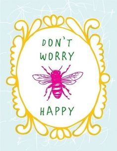Bee Happy - cute to print & frame!
