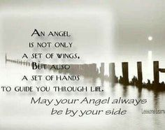 May your angel always be by your side