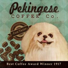 Pekingese Coffee Co  12X12 Modern Vintage Giclee by LegacyHouseArt, $38.95