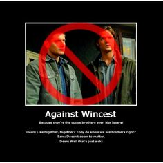 Not a Wincest fan. At all.