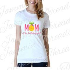 Mom of the birthday girl- Pinapple/Luau/ Hawaiian themed shirt Mom of the birthday girl- Pinapple/Lu Hawaiian Birthday, Luau Birthday, Summer Birthday, Girl First Birthday, Birthday Shirts, Watermelon Birthday, Flamingo Birthday, 2nd Birthday Party Themes, Birthday Ideas