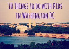 10 Things to do with Kids in Washington DC