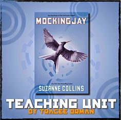 Mockingjay Teaching Unit {Hunger Games trilogy}