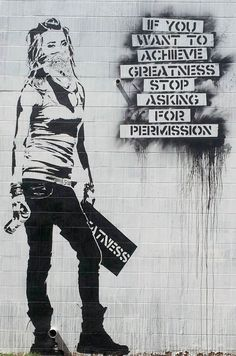 To achieve greatness.....