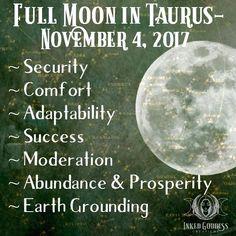 Full Moon in Taurus- November 2017 November Full Moon, Full Moon In Sagittarius, Moon Zodiac, Romancing The Stone, Cancer Moon, Earth Signs, Sabbats, New Moon, Walking In Nature
