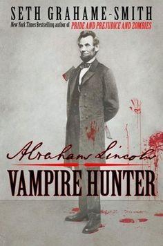 Abraham Lincoln: Vampire Hunter seen on books