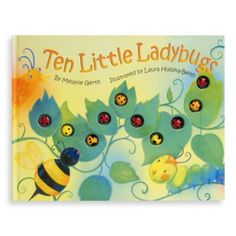 10 Great Books for Teaching Kids to Count: Ten Little Ladybugs Camille La Chenille, Counting Books, Thing 1, Animal Books, Bugs And Insects, All Toys, Kids Store, Book Authors, Love Book