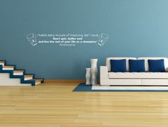 Famous Muhammad Ali Motivational Quote Wall Decal.