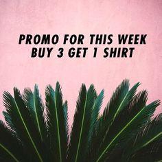 PROMO ALERT    Buy any 3 shirts - Get 1 shirt for free ( random pattern )