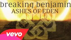 Breaking Benjamin - Ashes of Eden (Audio Only)