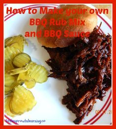 How to Make your own BBQ rub and BBQ Sauce, chemical free and healthy!