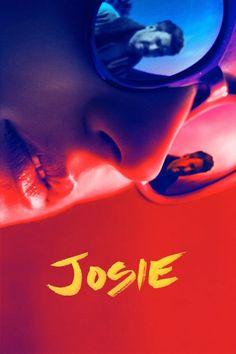 Josie 【 FuII • Movie • Streaming